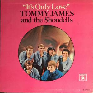 Cover - Tommy James And The Shondells: It's Only Love