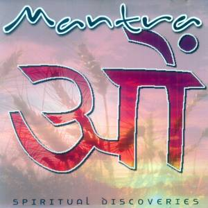 Cover -  Anonymus: Mantra - Spiritual Discoveries