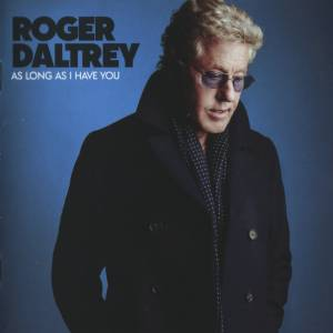 Cover - Roger Daltrey: As Long As I Have You