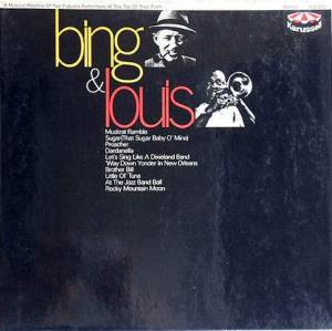 Bing Crosby & Louis Armstrong: Bing & Louis - Cover