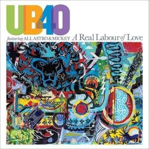 UB40: A Real Labour Of Love (CD) - Bild 1