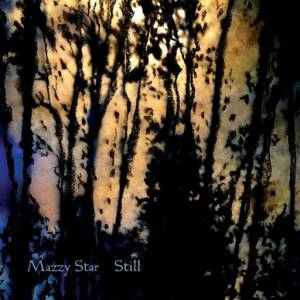 Cover - Mazzy Star: Still