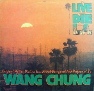 Wang Chung: To Live And Die In L.A. - Cover