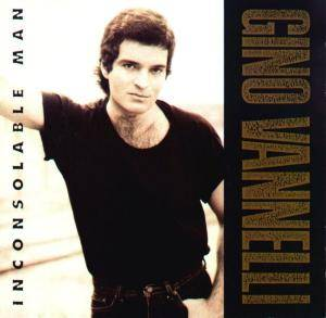 Cover - Gino Vannelli: Inconsolable Man