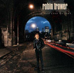 Robin Trower: In The Line Of Fire - Cover