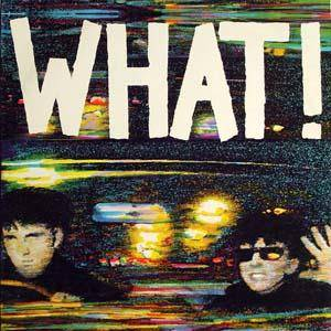 Soft Cell: What! - Cover