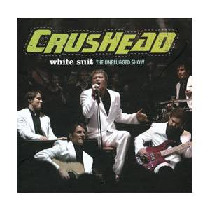 Crushead: White Suit The Unplugged Show - Cover