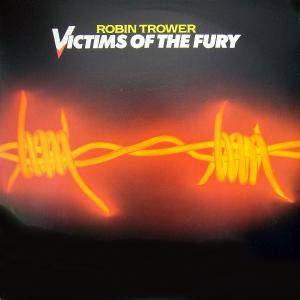 Robin Trower: Victims Of The Fury - Cover