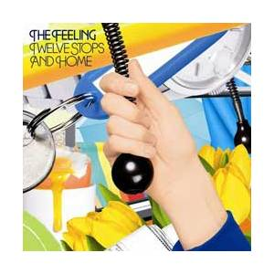 Cover - Feeling, The: Twelve Stops And Home