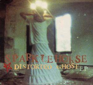 Sparklehorse: Distorted Ghost EP - Cover