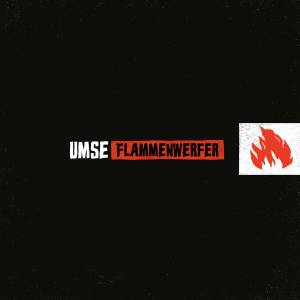 Umse: Flammenwerfer - Cover