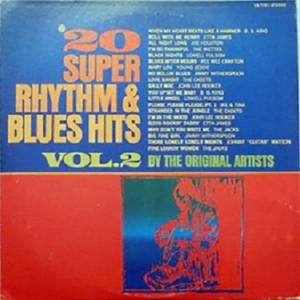 Cover - Lowell Fulsom: 20 Super Rhythm & Blues Hits Vol.2