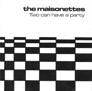 Cover - Maisonettes, The: Two Can Have A Party