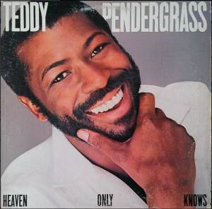 Cover - Teddy Pendergrass: Heaven Only Knows