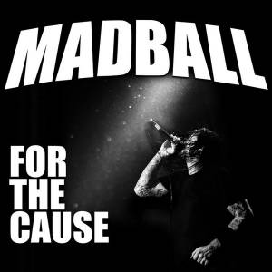 Cover - Madball: For The Cause