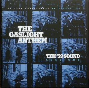 Cover - Gaslight Anthem, The: '59 Sound Sessions, The