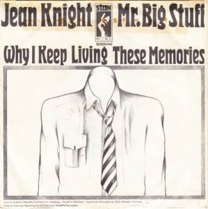 Cover - Jean Knight: Mr. Big Stuff / Why I Keep Living These Memories