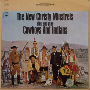 Cover - New Christy Minstrels: Sing And Play Cowboys And Indians