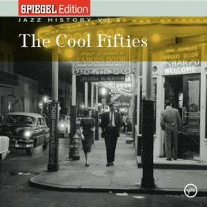 Cover - Gerry Mulligan & Ben Webster: Spiegel Edition Jazz History Vol. 4 The Cool Fifties