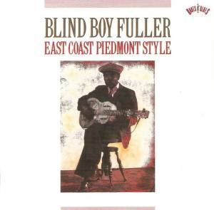 Cover - Blind Boy Fuller: East Coast Piedmont Style