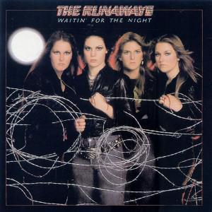 Runaways, The: Waitin' For The Night - Cover