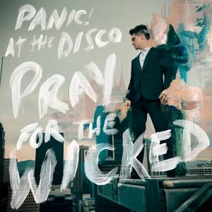Cover - Panic! At The Disco: Pray For The Wicked