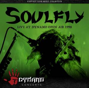 Cover - Soulfly: Live At Dynamo Open Air 1998