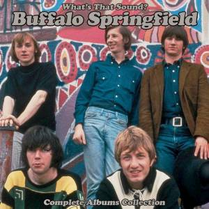 Cover - Buffalo Springfield: What's That Sound? - Complete Albums Collection