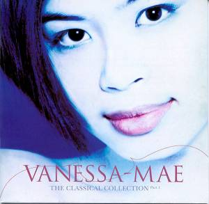 Cover - Vanessa-Mae: Classical Collection, Part 1, The