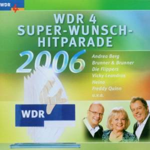 Cover - Hausmeister Anton Klopoteck: WDR 4 Super-Wunsch-Hitparade 2006