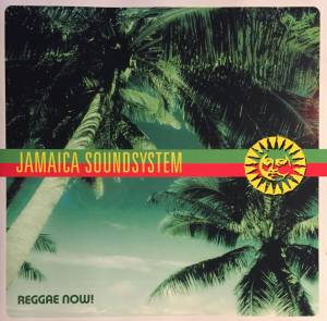 Cover - Jamaica Soundsystem: Reggae Now!