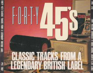 Cover - Viscounts, The: Forty 45's - Classic Tracks From A Legendary British Label
