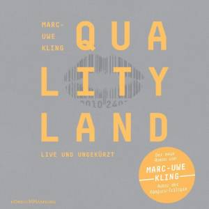 Marc-Uwe Kling: Qualityland (7-CD) - Bild 1