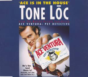 Cover - Tone-Lōc: Ace Is In The House