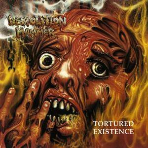 Demolition Hammer: Tortured Existence - Cover