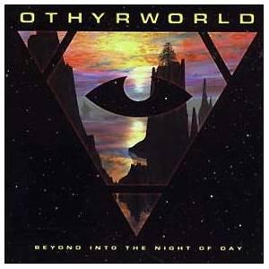 Cover - Othyrworld: Beyond Into The Night Of Day