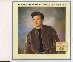 Rick Astley: She Wants To Dance With Me - Cover