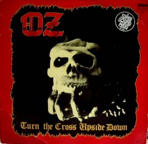 Cover - OZ: Turn The Cross Upside Down