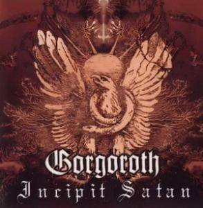 Gorgoroth: Incipit Satan - Cover