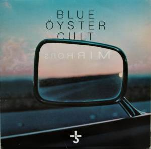 Cover - Blue Öyster Cult: Mirrors