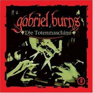 Cover - Gabriel Burns: (06) Die Totenmaschine