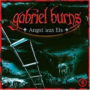 Cover - Gabriel Burns: (04) Angst Aus Eis