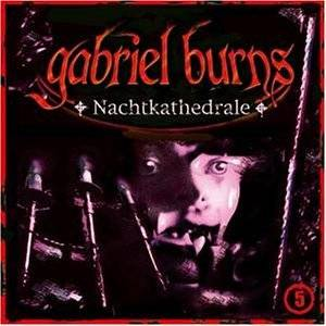 Cover - Gabriel Burns: (05) Nachtkathedrale
