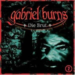 Cover - Gabriel Burns: (02) Die Brut