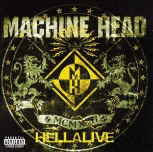 Machine Head: Hellalive (CD) - Bild 1