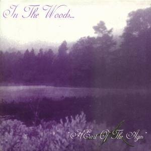 In The Woods...: HEart Of The Ages - Cover