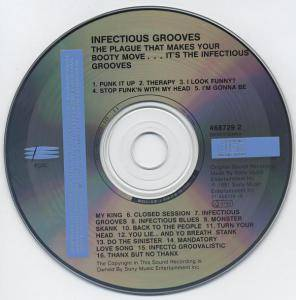 Infectious Grooves: The Plague That Makes Your Booty Move... It's The Infectious Grooves (CD) - Bild 3