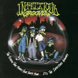 Infectious Grooves: Plague That Makes Your Booty Move... It's The Infectious Grooves, The - Cover