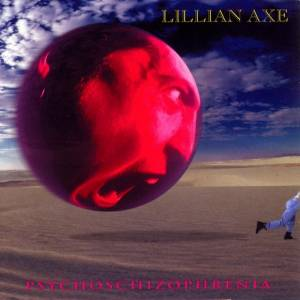 Cover - Lillian Axe: Psychoschizophrenia
