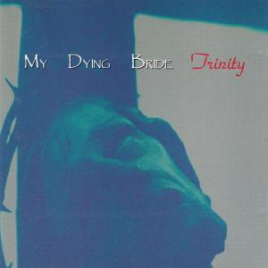 My Dying Bride: Trinity - Cover